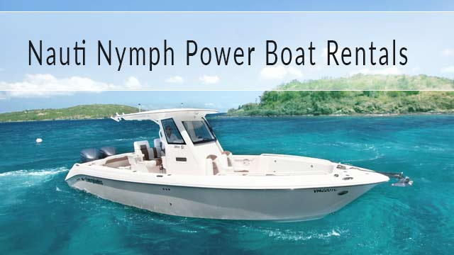 Nauti Nymph Power Boat Rentals