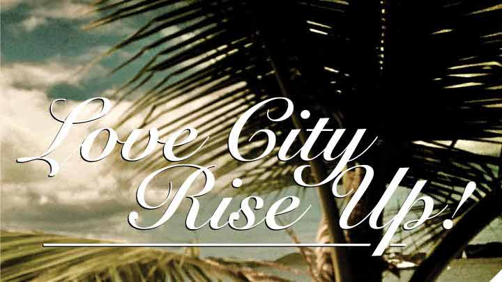 Love City Rise Up 2018
