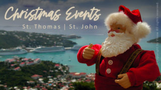Top 8 Christmas Events on St. Thomas & St. John